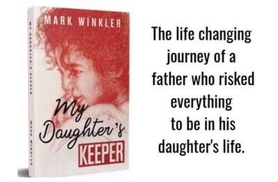 Mark Winkler, Author of My Daughter's Keeper And Youth/Parent Advocate News